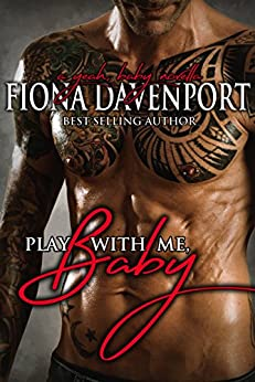 Play With Me, Baby: A Yeah, Baby Novella by [Davenport, Fiona, Christensen, Elle, Paige, Rochelle]