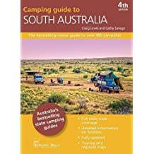 Camping Guide to South Australia 4/e: The bestselling colour guide to over 400 campsites