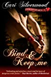 Bind and Keep Me, Book 2 (Pierced Hearts) (English Edition)