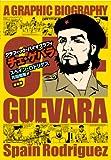 グラフィック・バイオグラフィ チェ・ゲバラ / スペイン・ロドリゲス のシリーズ情報を見る