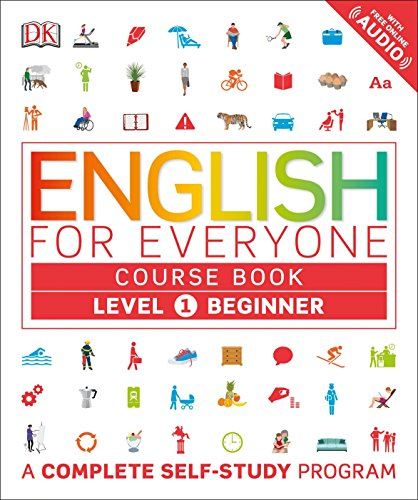 Download English for Everyone: Level 1: Beginner, Course Book: A Complete Self-Study Program 1465447628