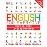 English for Everyone: Level 1: Beginner, Course Book: A Complete Self-Study Program