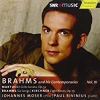 Brahms & His Contemporaries 3 by BRAHMS / KIRCHNER / MARTUCCI (2009-03-10)