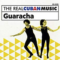 Real Cuban Music: Guaracha
