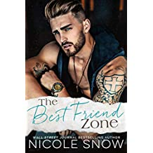 The Best Friend Zone: A Small Town Romance
