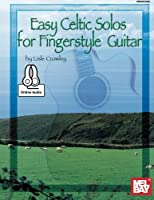 Easy Celtic Solos for Fingerstyle Guitar (Book & Online Audio)