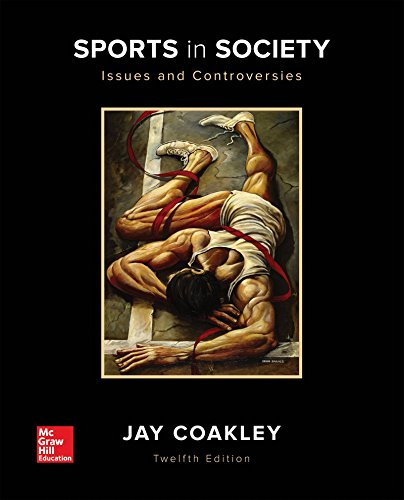 Download Sports in Society: Issues and Controversies 0073523542