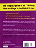 Illegal Drugs: A Complete Guide to Their History, Chemistry, Use, and Abuse 画像