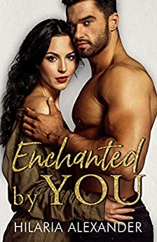 Enchanted by You by [Alexander, Hilaria]