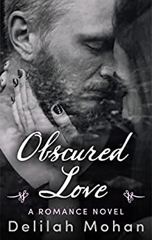 Obscured Love by [Mohan, Delilah]