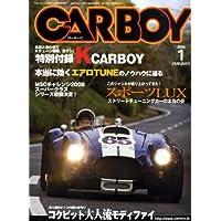 CAR BOY (カーボーイ) 2009年 01月号 [雑誌]
