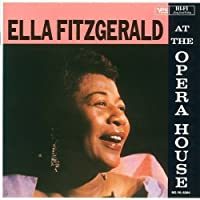 Ella at the Opera House by ELLA FITZGERALD (2015-09-30)