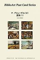 BiblioArt Post Card Series P.ブリューゲル(父) 選集(1) 6枚セット(解説付き)