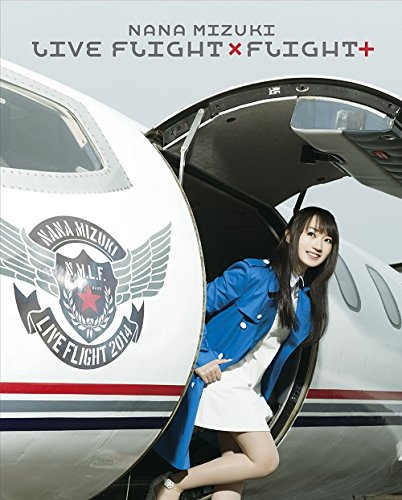 NANA MIZUKI LIVE FLIGHT×FLIGHT+ [Blu-ray] 水樹奈々 水樹奈々 キングレコード