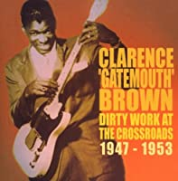 Dirty Works at the Crossroads 1947-1953