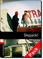 Skyjack! (Oxford Bookworms Library)CD Pack