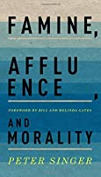 Famine, Affluence, and Morality by Peter Singer(2015-12-03)