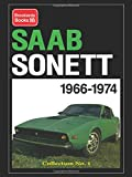Saab Sonett Collection: 1966-74 No. 1 (Brooklands Books Road Tests Series)
