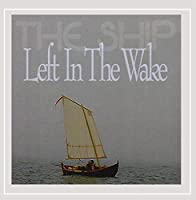Left in the Wake
