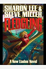 Fledgling (Liaden Universe Book 12) Kindle Edition