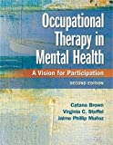 Cover of Occupational Therapy In Mental Health