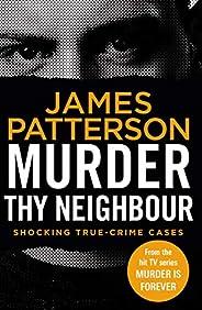 Murder Thy Neighbour: (Murder Is Forever: Volume 4)