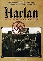 Harlan: In the Shadow of Jew Suss [DVD] [Import]