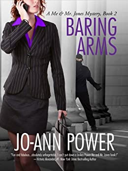 BARING ARMS (Me and Mr. Jones Mystery series Book 2) by [Power, Jo-Ann]