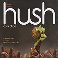 Hush Collection 9-Is It Spring Yet?