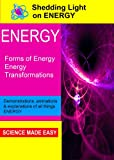 Shedding Light on Energy Forms of Energy [DVD]