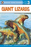 Giant Lizards (Penguin Young Readers, Level 3)