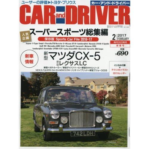 CAR and DRIVER(カー・アンド・ドライバー) 2017年 02 月号 [雑誌]