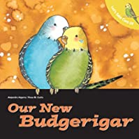 Let's Take Care of Our New Budgerigar (Let's Take Care of Books)