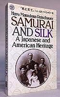 Samurai and Silk