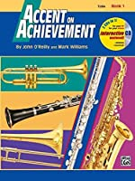Accent on Achievement, Book 1: Tuba: A Comprehensive Band Method That Develops Creativity and Musicianship