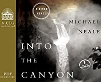 Into the Canyon: Library Edition: Includes PDF (River)