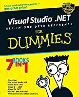 Visual Studio.NET All-in-One Desk Reference For Dummies (For Dummies Series)
