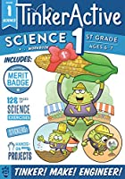 1st Grade Science, Ages 6-7 (TinkerActive Workbooks)