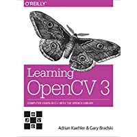 Learning OpenCV 3: Computer Vision in C++ with the OpenCV Library (English Edition)