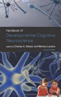 Handbook of Developmental Cognitive Neuroscience