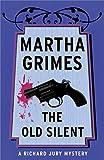 The Old Silent (Richard Jury Mysteries)