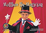 Matthew The Magician (Learn to Read Science)