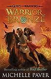 Gods and Warriors: Warrior Bronze (Book Five)