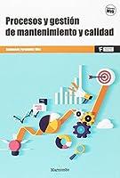 Procesos y gestión de mantenimiento y calidad
