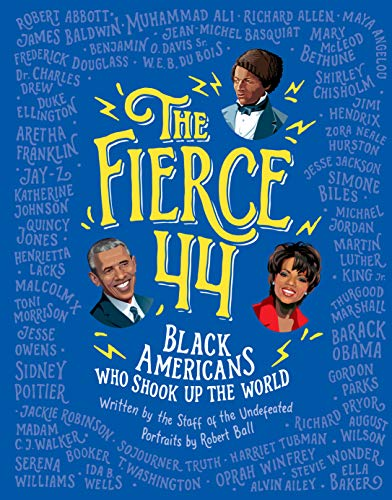 The Fierce 44: Black Americans Who Shook Up the World (English Edition)