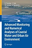 Advanced monitoring and numerical analys (cSURーUT series:library for sus)