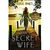 The Secret Wife: Love. Guilt. Heartbreak.