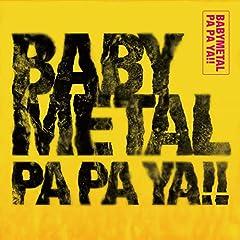 BABYMETAL「PA PA YA!! (feat. F.HERO)」のジャケット画像