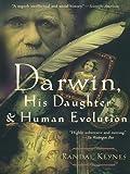 Darwin, His Daughter, and Human Evolution