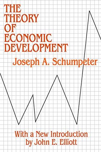 Theory of Economic Development (Social Science Classics Series)